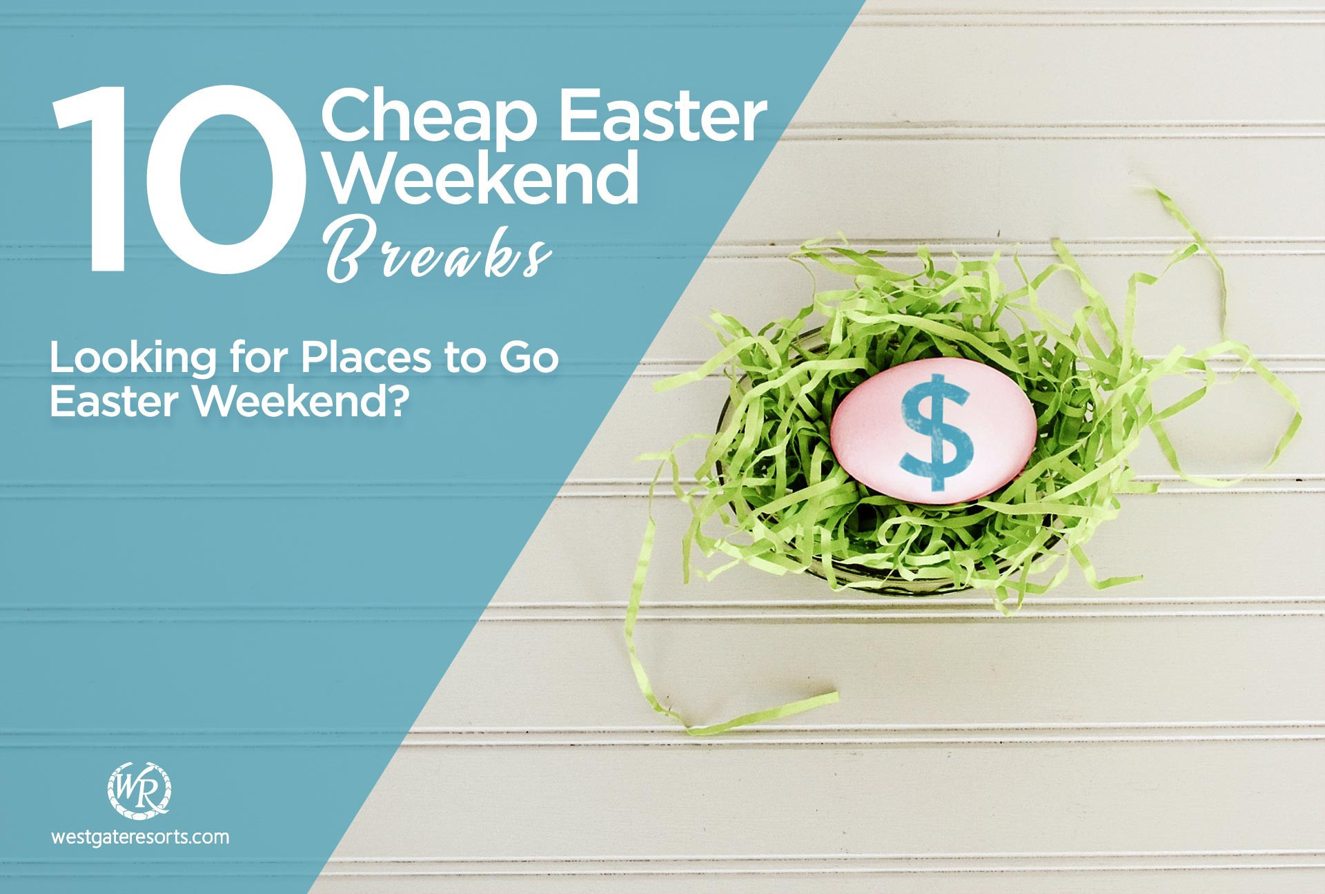 9cdf46b95ec0 Looking for Places to Go Easter Weekend  10 Cheap Easter Weekend ...