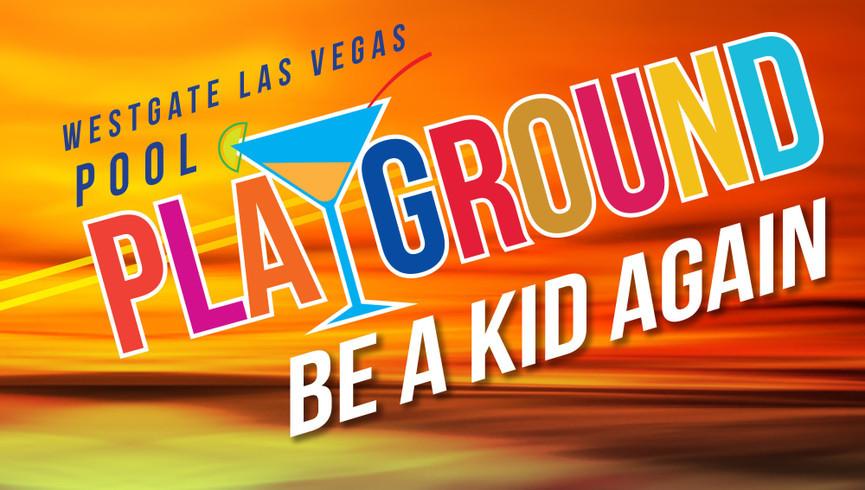 The Playground in Las Vegas, NV | Westgate Las Vegas Resort & Casino | Westgate Resorts