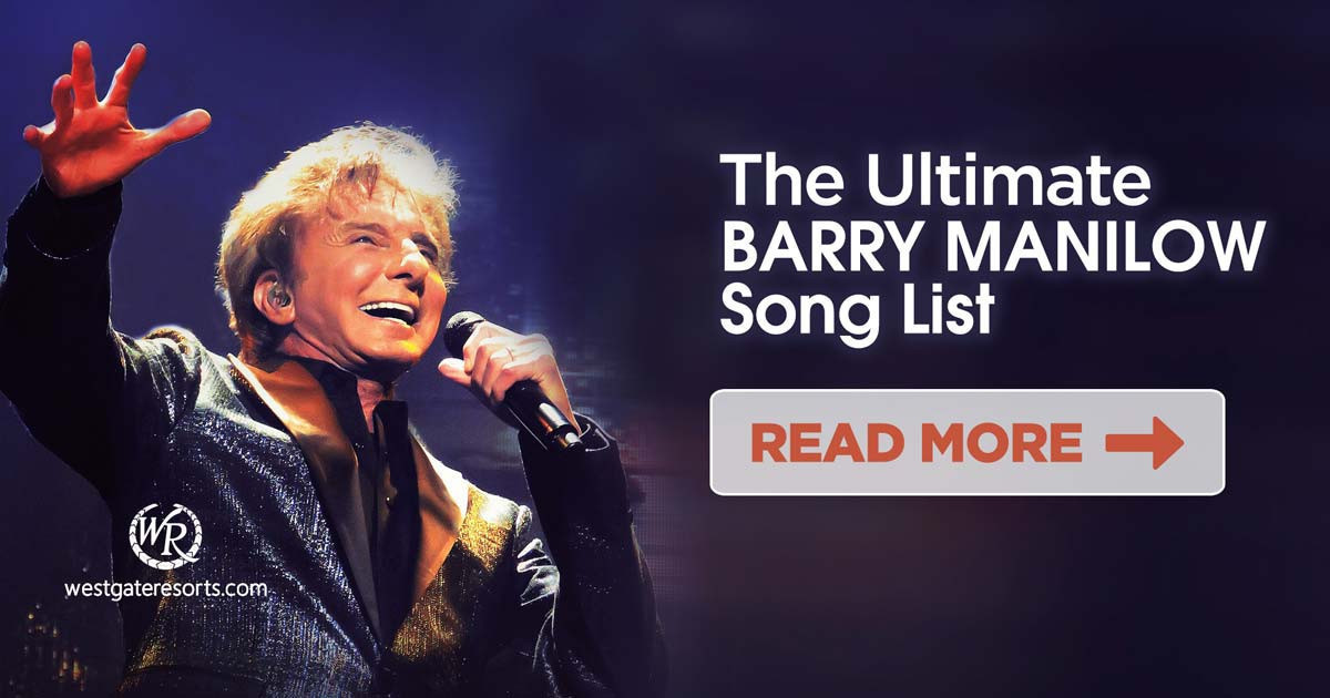 The Ultimate Barry Manilow Song List | Barry Manilow\'s Greatest Hits ...