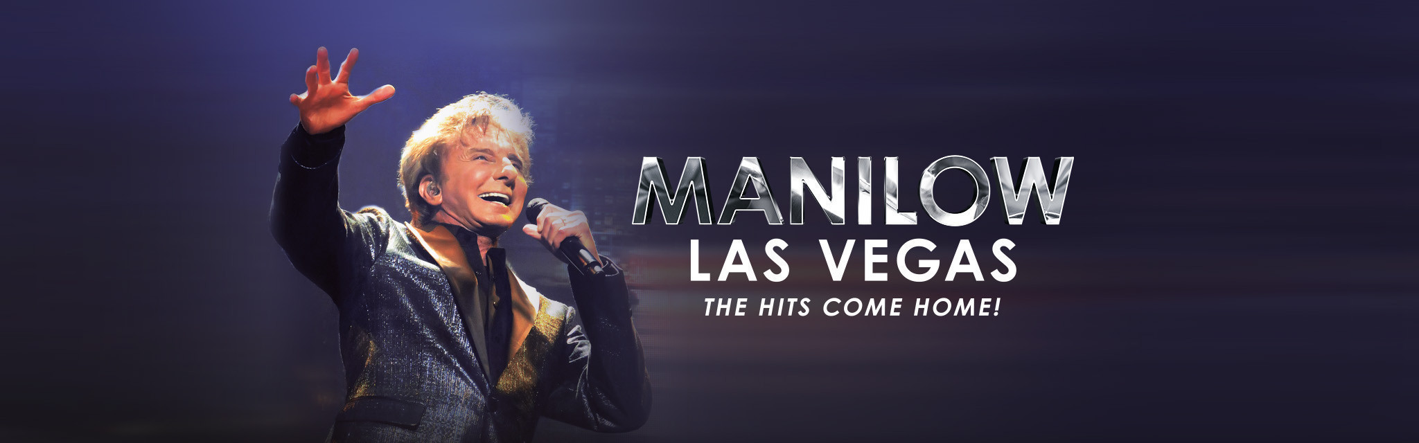Image result for Manilow Las Vegas: The Hits Come Home