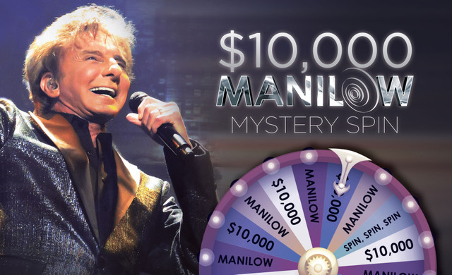 $10,000 Manilow Mystery Spin | Casino Events | Westgate Las Vegas Resort & Casino
