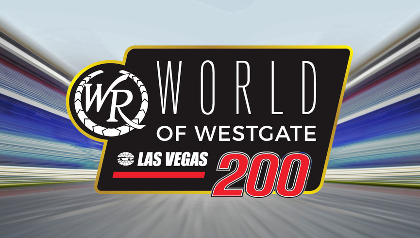 Prices for Nascar Tickets Las Vegas | World of Westgate 200 | Westgate Las Vegas Resort & Casino