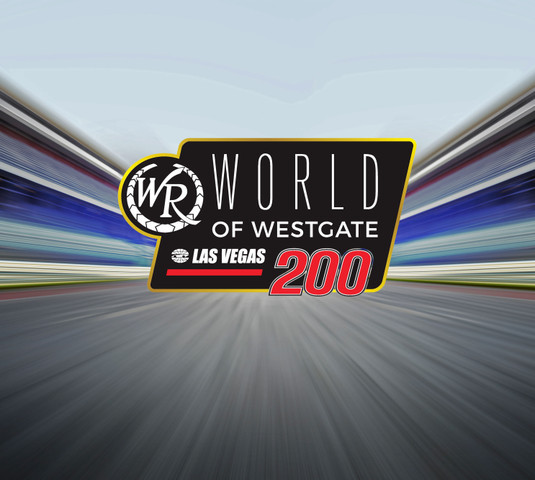 World of Westgate 200 NASCAR event | Westgate Las Vegas Resort & Casino
