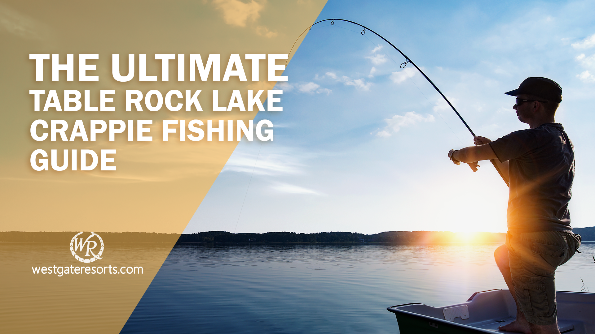 The Ultimate Table Rock Lake Crappie Fishing Guide | Table Rock Lake Fishing Tips | Westgate Resorts