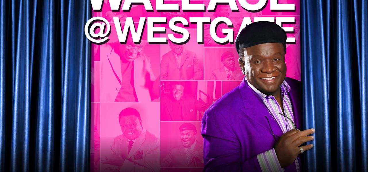 George Wallace Returns to Las Vegas   Westgate Las Vegas Resort & Casino