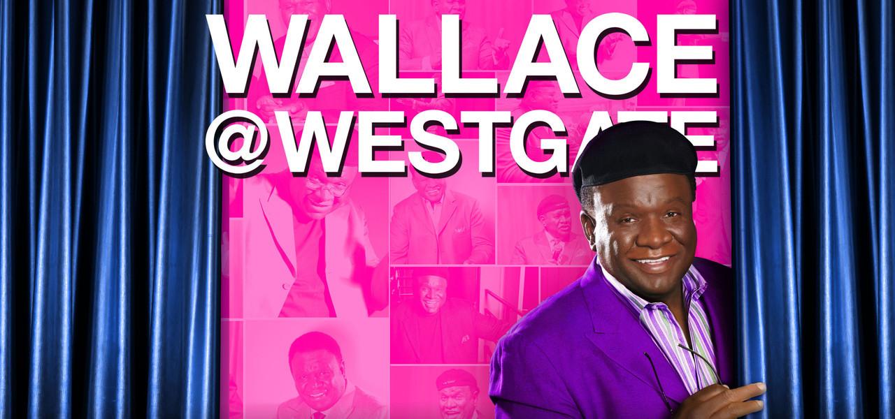 George Wallace Returns to Las Vegas | Westgate Las Vegas Resort & Casino