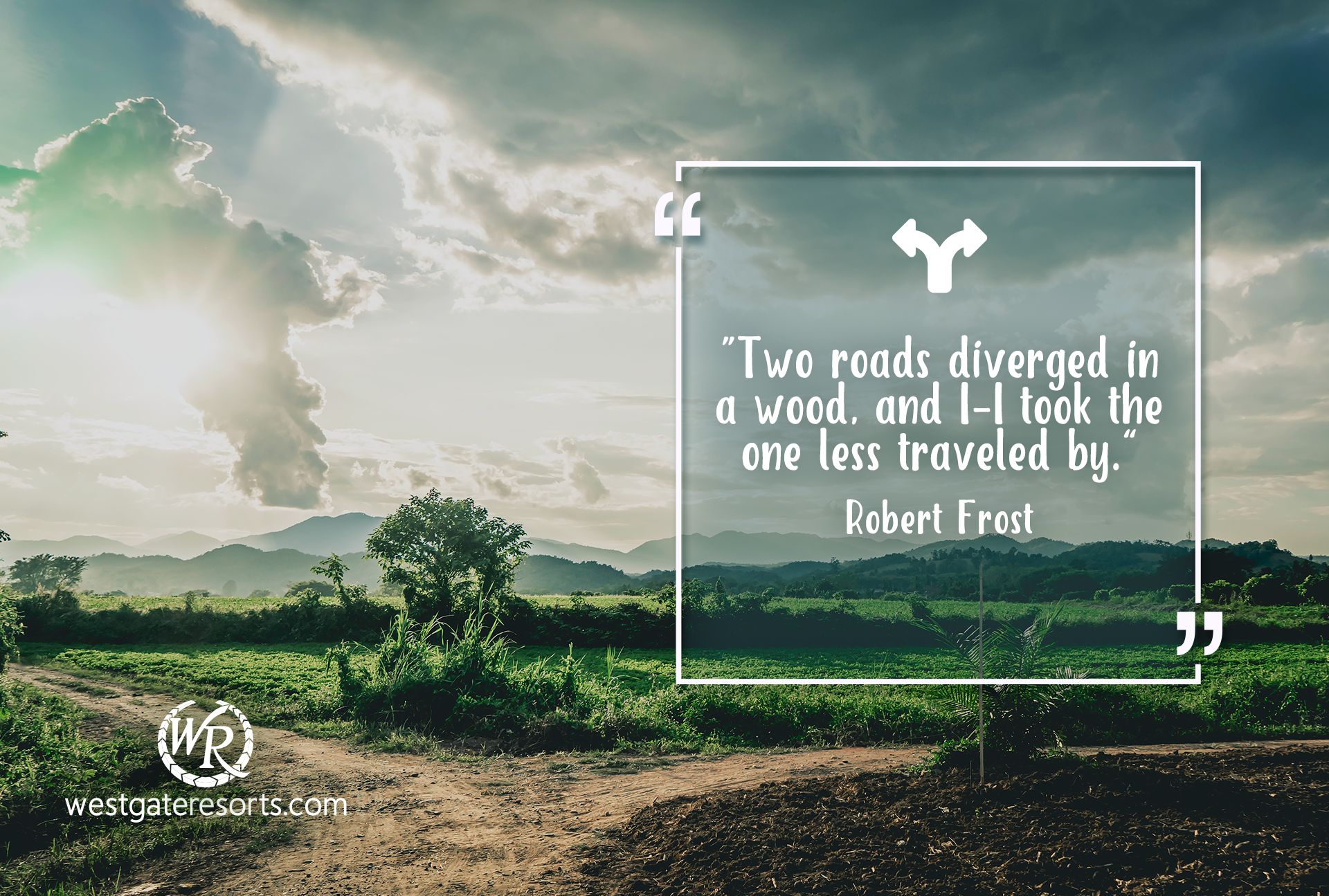 Two roads diverged in a wood, and I – I took the one less traveled by | Robert Frost | Travel Motivational Quotes