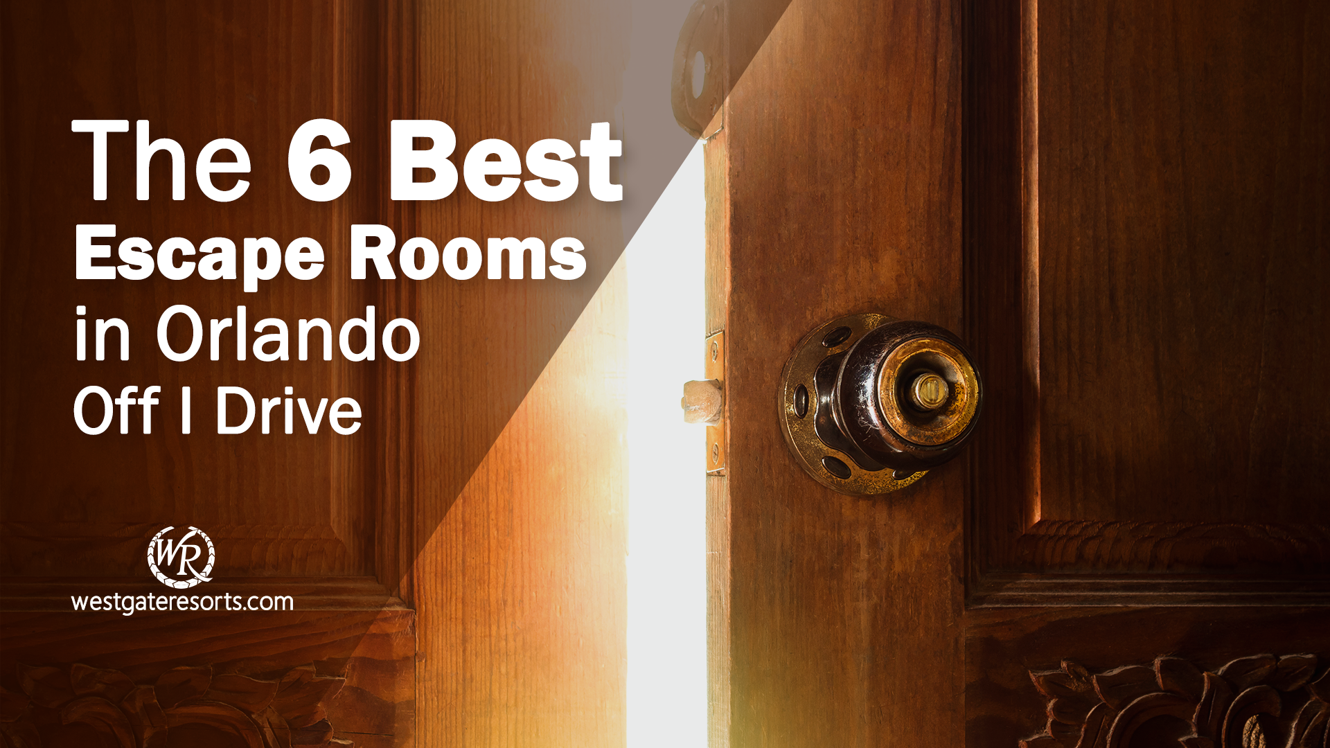 The 6 Best Escape Rooms in Orlando Off I Drive | Escape Rooms Orlando, FL | Westgate Resorts Orlando