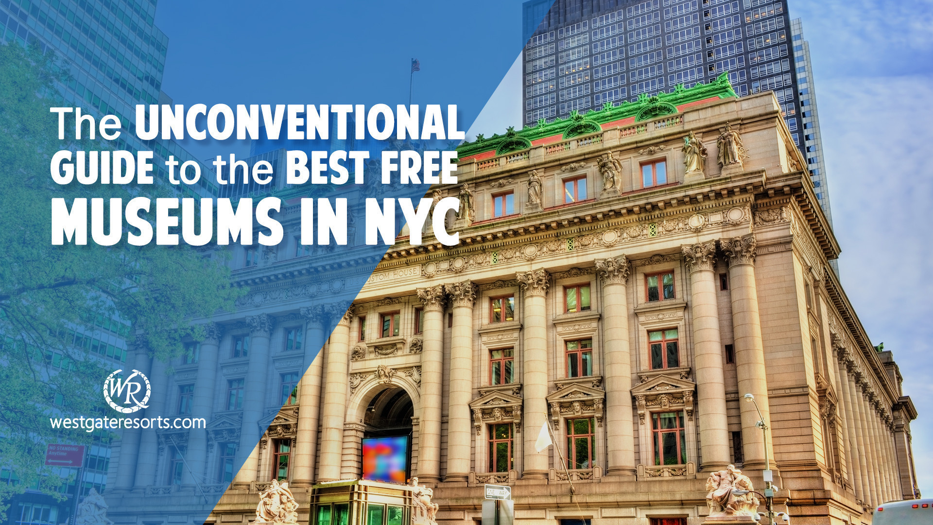 The Unconventional Guide to the Best Free Museums in NYC | Westgate New York City | Free Museum Days NYC