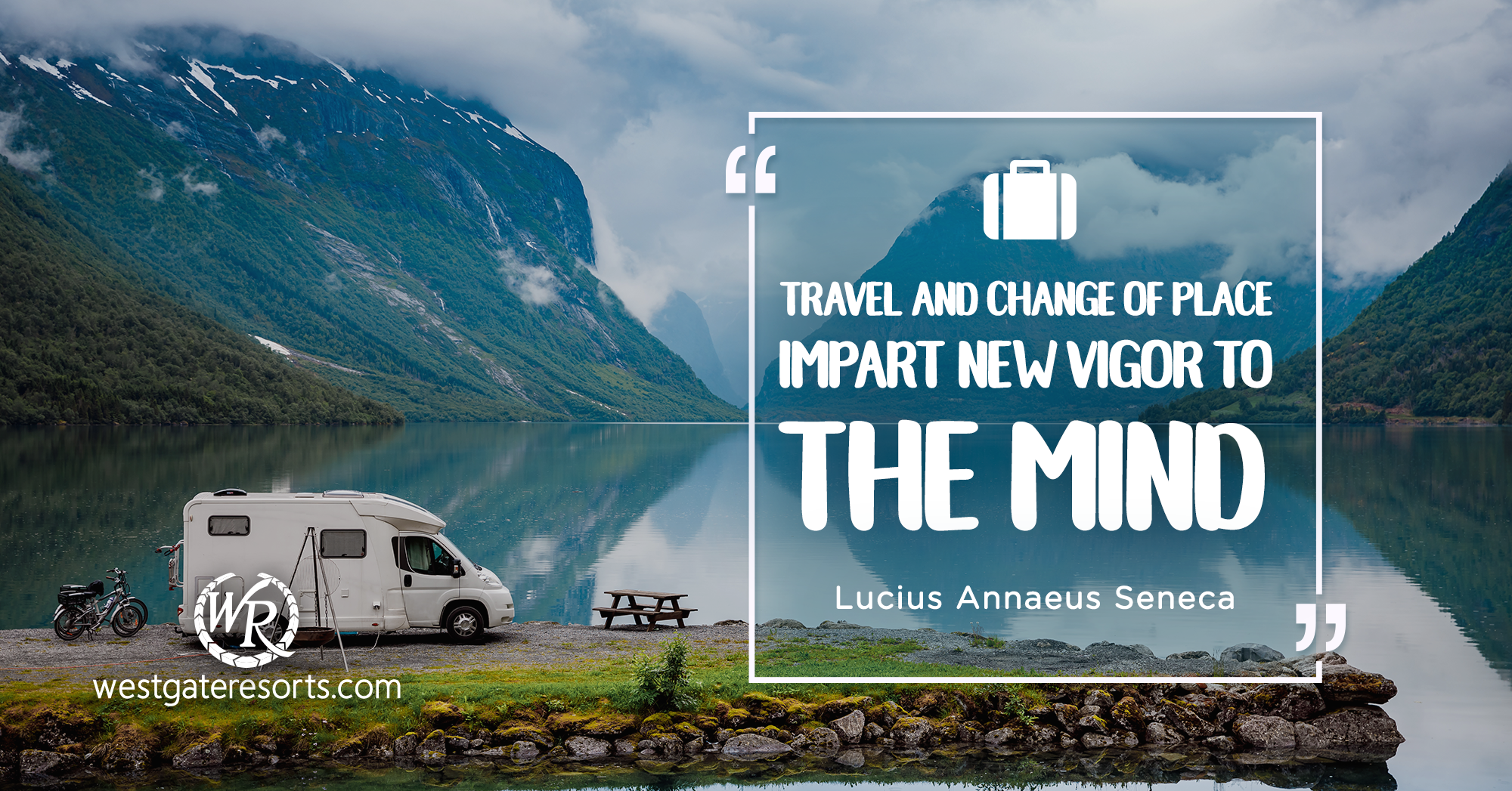 Travel and Change of Place Impart New Vigor to the Mind. | Travel Motivational Quotes