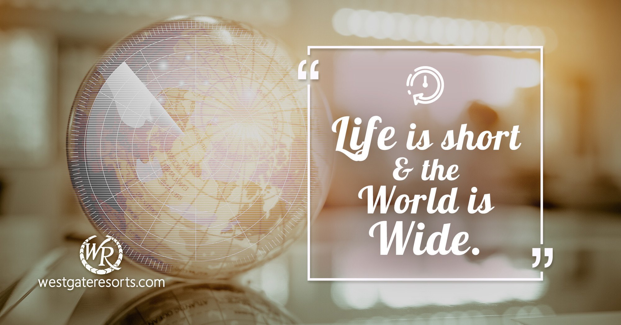 Life is Short and The World is Wide. | Travel Motivational Quotes
