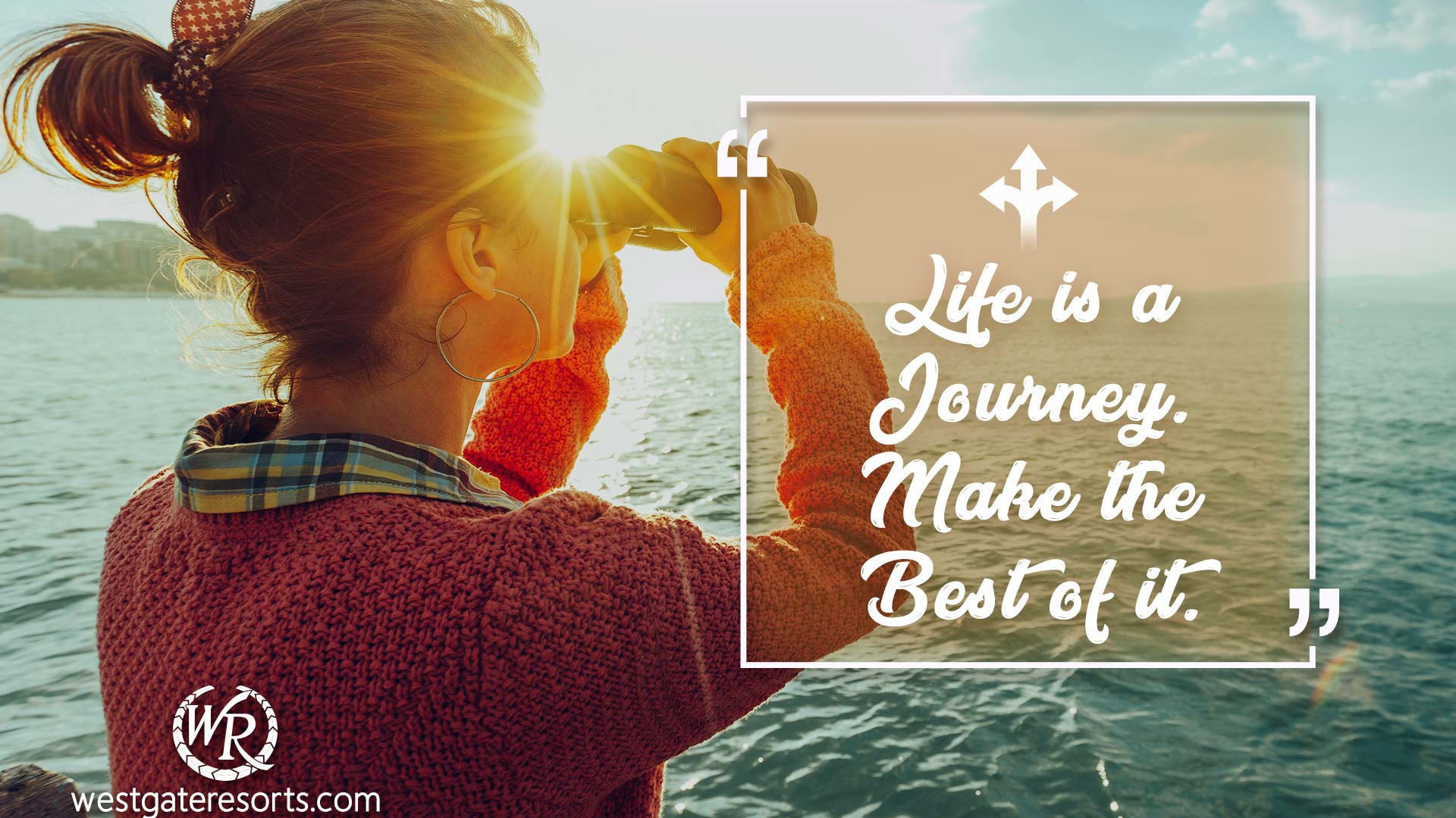 Life Is A Journey Make The Best Of It Travel Motivational Quotes