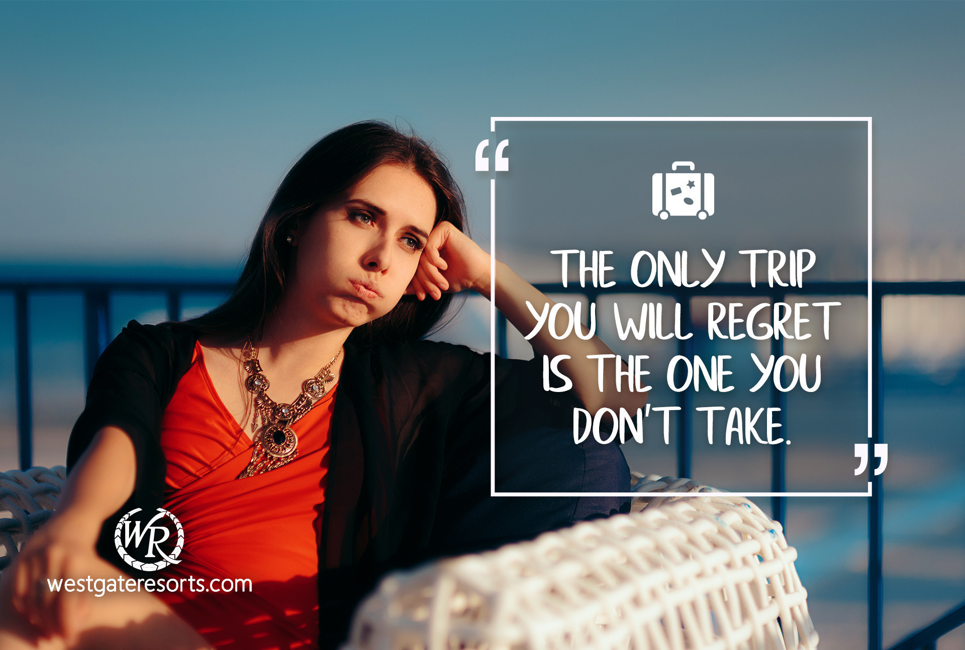 The Only Trip You Will Regret is The One You Don't Take.   Travel Motivational Quotes   Quotes About Travel