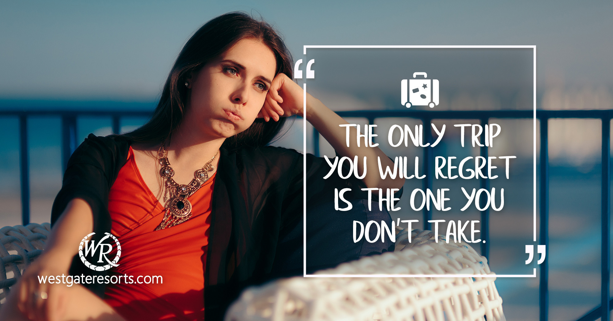 The Only Trip You Will Regret is The One You Don't Take. | Travel Motivational Quotes