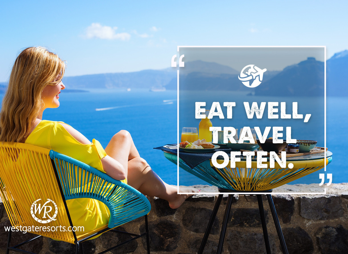 Eat Well Travel Often Travel Motivational Quotes Quotes About