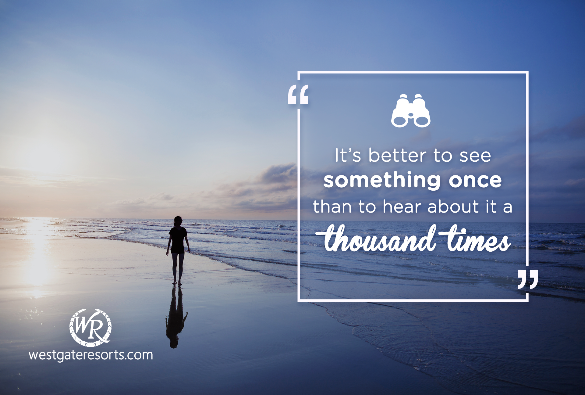 It's Better to See Something Once Than to Hear About It a Thousand Times. | Travel Motivational Quotes | Quotes About Travel