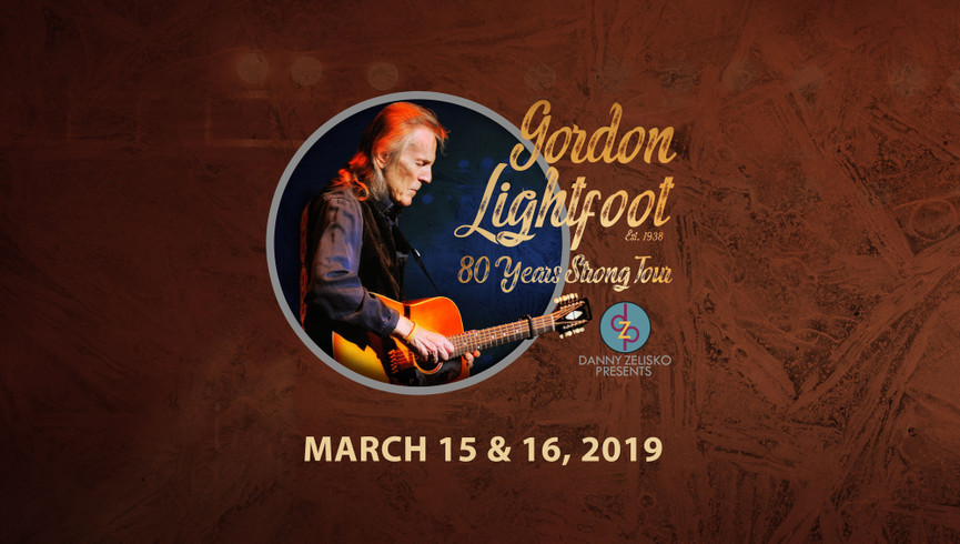 Singer-songwriter and musician Gordon Lightfoot is one of the all-time greats after more than 50 active years of hit songs and millions of albums sold. Celebrate the 80th birthday of a legendary artist with an unforgettable show!
