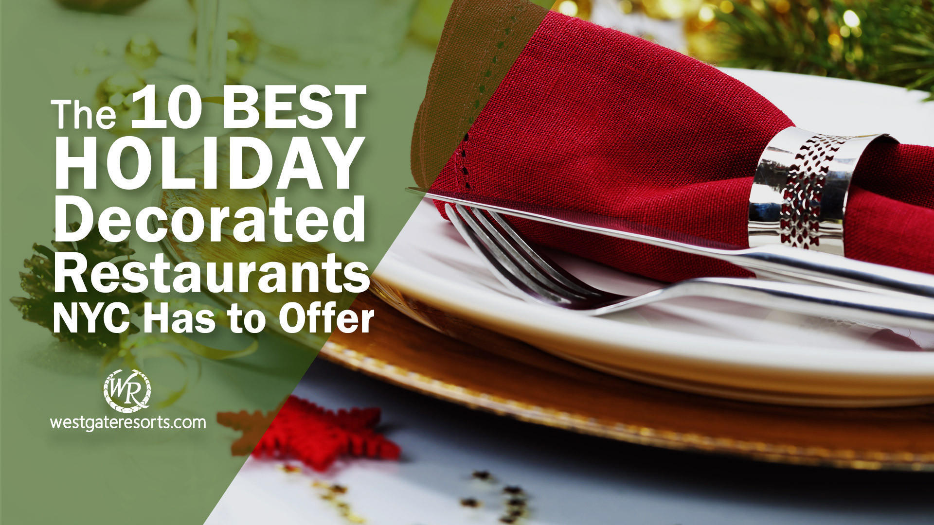 The 10 Best Christmas Decorated Restaurants NYC Has to Offer   Westgate New York City