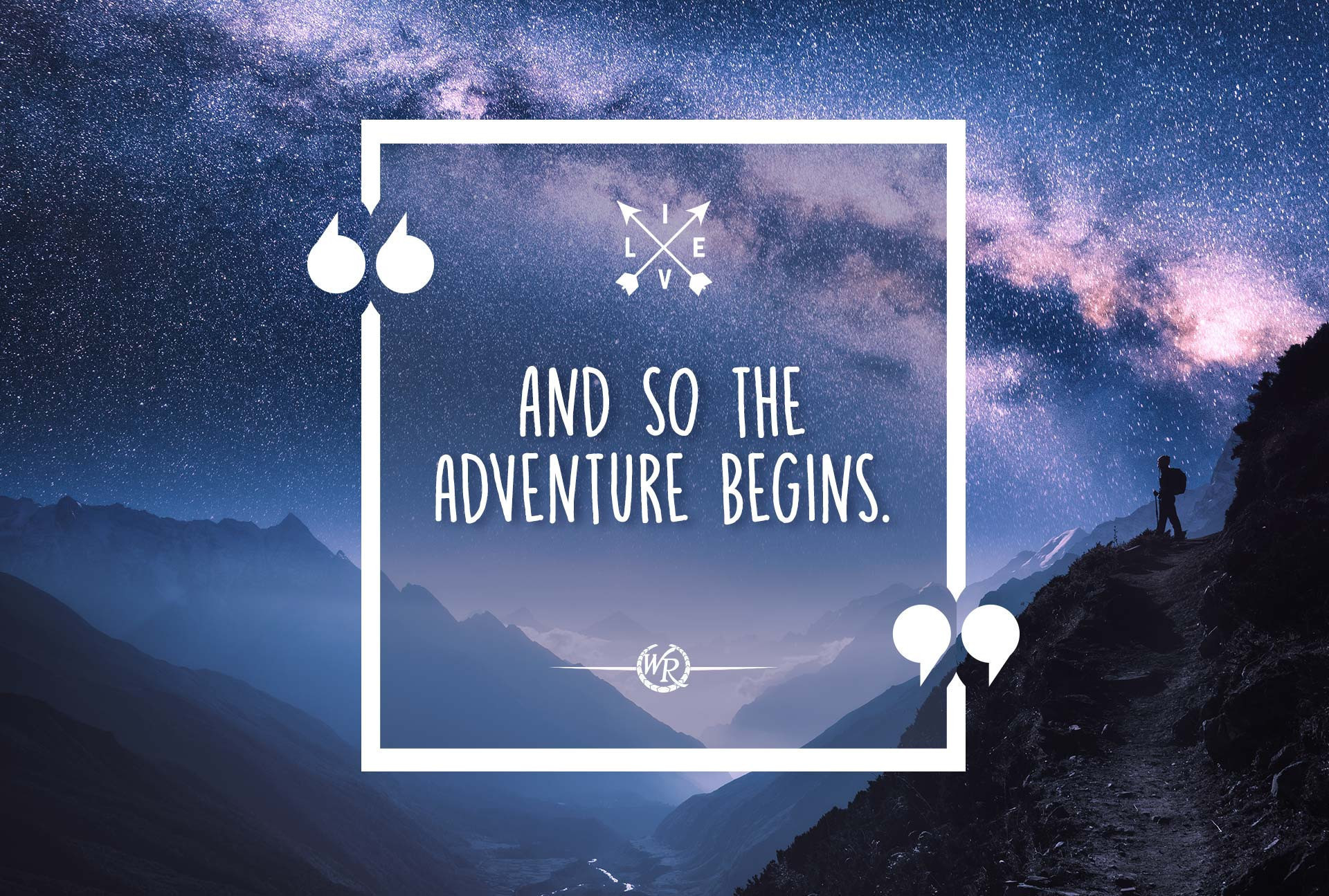 And So The Adventure Begins | Travel Motivational Quotes
