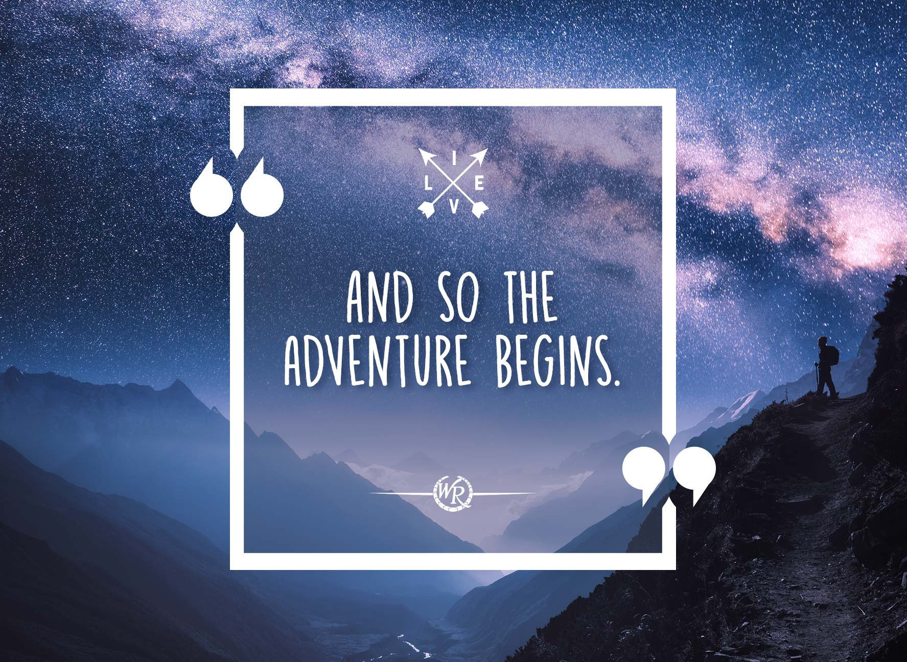 And So The Adventure Begins Travel Motivational Quotes