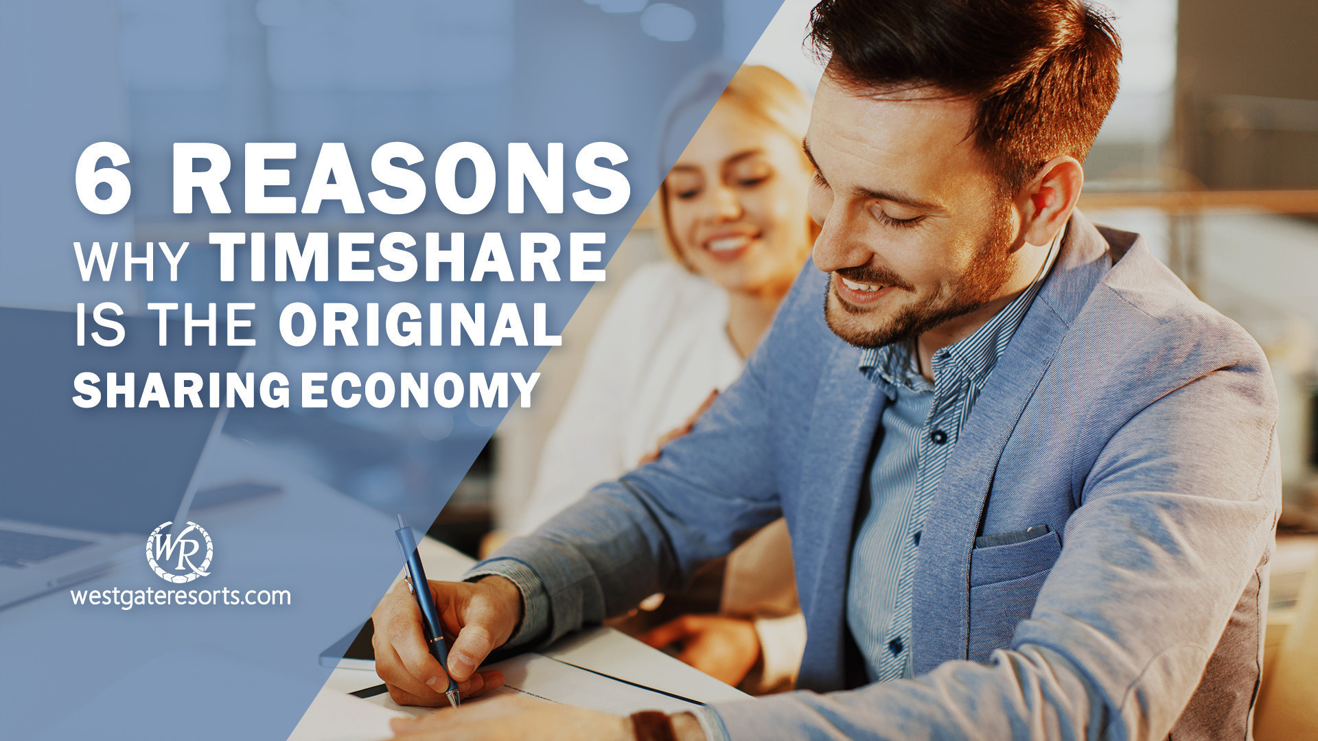6 Reasons Why Timeshare Is The Original Sharing Economy | Sharing Economy Origins | Westgate Resorts