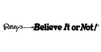 Ripley's Believe It or Not.