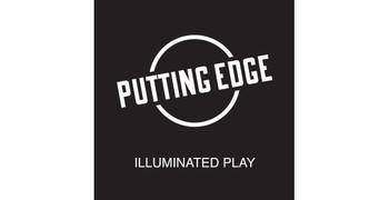Putting Edge Illuminated Play.