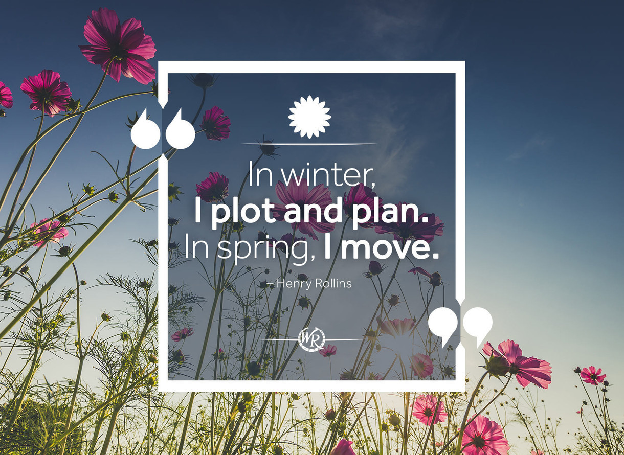 In Winter I Plot And Plan In Spring I Move Travel Motivational
