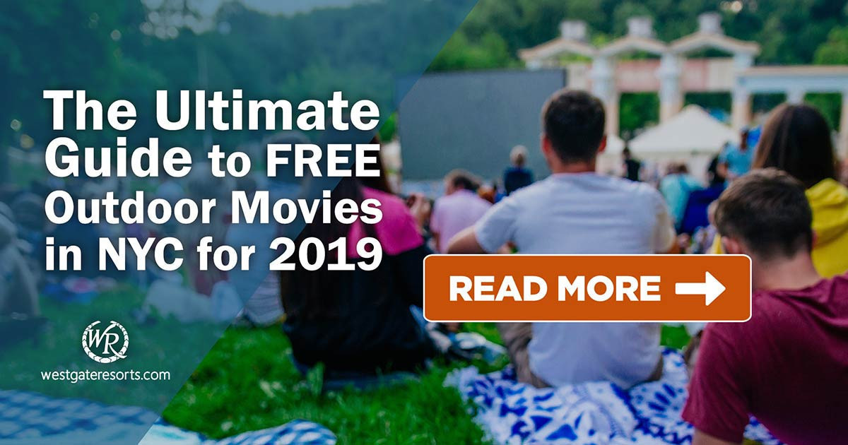 The Ultimate Guide to Free Outdoor Movies in NYC for 2019   NYC Movie Guide